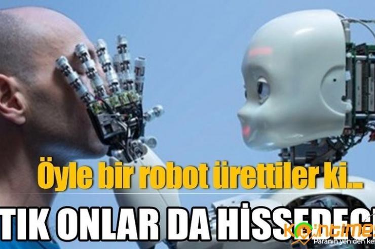 Robotlar da acıyı hissedecek