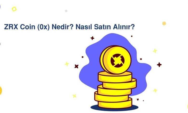 0x (zrx) nedir? zrx coin nasıl alınır?