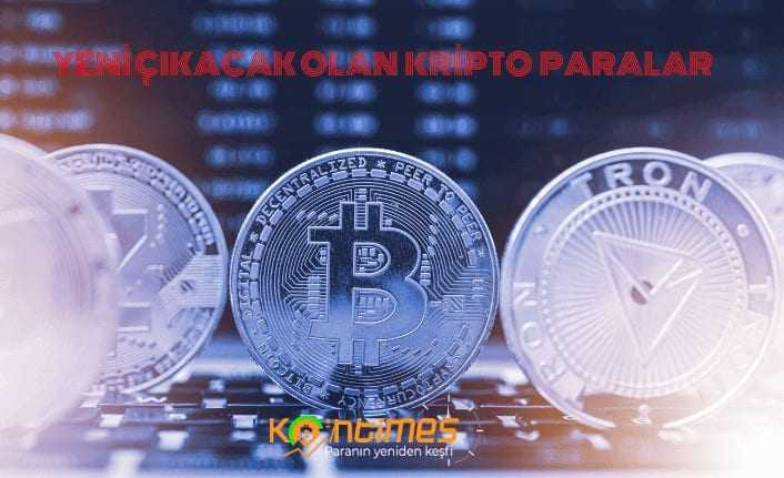 yeni çıkacak kripto paralar 2021; yeni çıkan coin'ler 2021 1