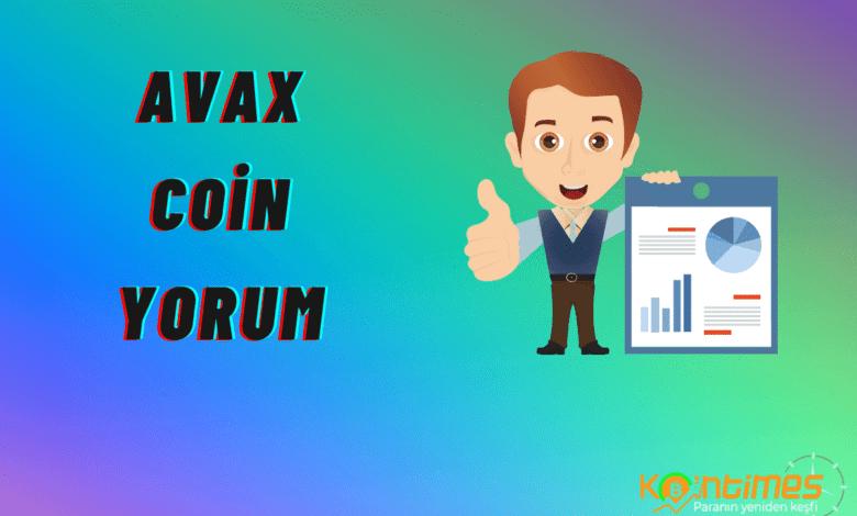 avax coin yorum: avax (avalanche) coin niçin arttı? avax coin artacak mı? 1
