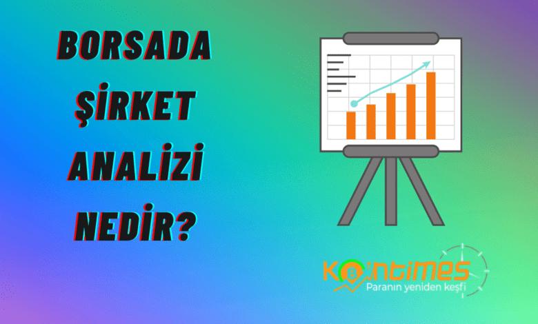 borsada şirket analizi nedir? ve nasıl yapılır? 1