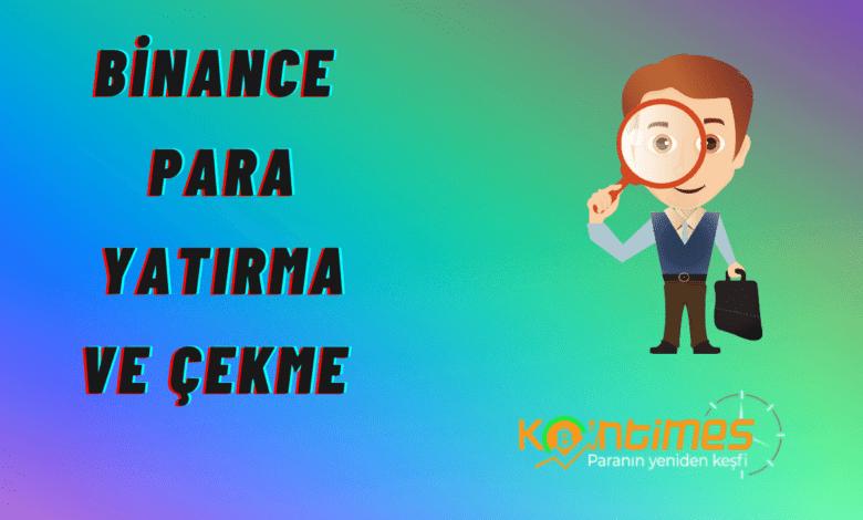 binance rehberi: binance para yatırma ve para çekme nasıl yapılır? 1