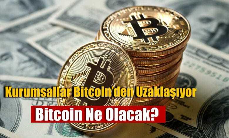verilere göre kurumsal yatırımcılar bitcoin'den uzaklaşıyor! 1
