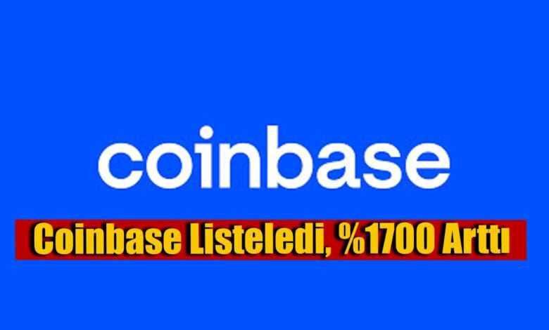 coinbase listeleyeceğini duyurdu, yüzde 1700 artış yaşadı! 1