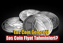 eos coin geleceği 2021, 2022, 2023, 2024, 2025, eos coin fiyat tahminleri 8