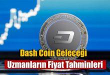 dash coin geleceği 2021, 2022, 2023, 2024, 2025, dash coin fiyat tahminleri 2