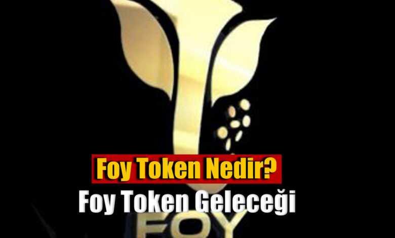 foy token nedir, foy token geleceği 2021 1